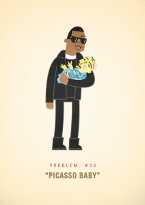 99 Problems Jay Z Picasso Baby